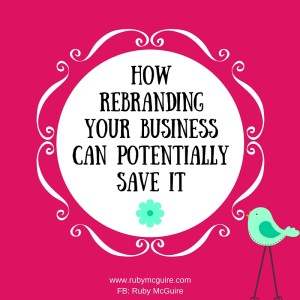 How Rebranding Can Potentially Save Your Biz