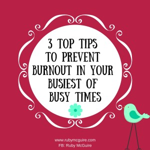 3 Top Tips To Avoid Burnout