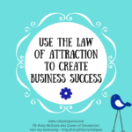 Use The Law Of Attraction To Create Business Success