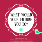 What Would Your Future You Do?