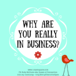 Why Are You Really In Business?